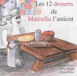 les 12 desserts de Marcello L'asticot